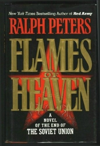 Download Flames of Heaven: A Novel of the End of the Soviet Union pdf