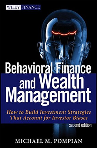 Behavioral Finance and Wealth Management: How to Build Optimal Portfolios That Account for Investor Biases by Wiley