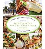 img - for [ Florida Keys & Key West Chef's Table: Extraordinary Recipes from the Conch Republic Shearer, Victoria ( Author ) ] { Hardcover } 2014 book / textbook / text book