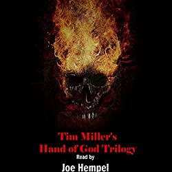 Tim Miller's Hand of God Trilogy