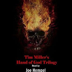 Tim Miller's Hand of God Trilogy Audiobook