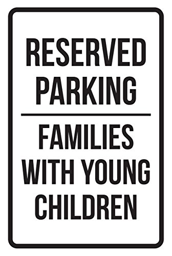 iCandy Products Inc Reserved Parking Families with Young Children Business Safety Traffic Signs Black - 12x18 - Metal