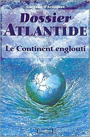 Livres gratuits en ligne Dossier Atlantide epub pdf