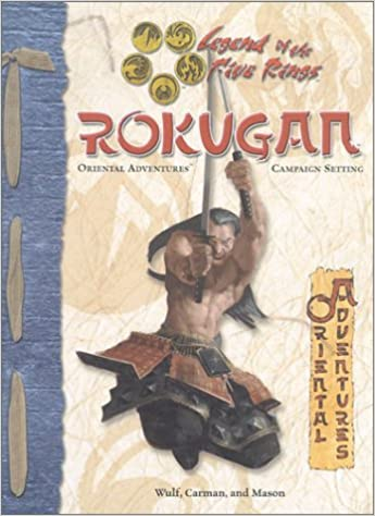 Rokugan (Legend of the Five Rings: Oriental Adventures, Campaign Setting):  Trindle, D.: 9781887953382: Amazon.com: Books