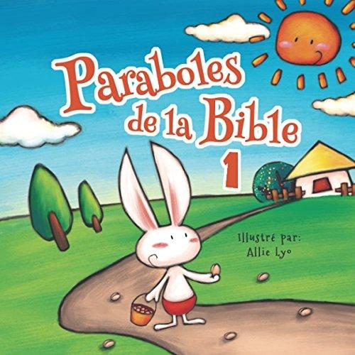 Paraboles de la Bible (French Edition)