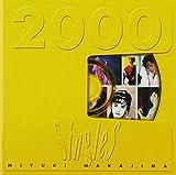 Singles 2000 by MIYUKI NAKAJIMA (2002-04-17?