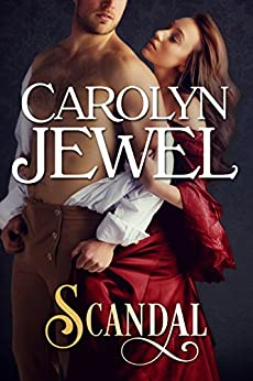 Scandal: A Regency Historical Romance by [Jewel, Carolyn]