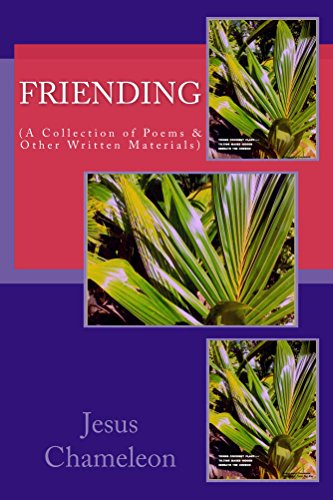 Friending (A Collection of Poems & Other Written Materials) (Poetry Award Poems Book 1) (English Edition)
