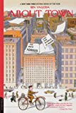 Front cover for the book About Town: The New Yorker and the World It Made by Ben Yagoda