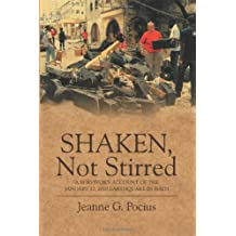 Shaken, Not Stirred: A Survivor's Account of the January 12, 2010 Earthquake in Haiti