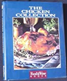 Chicken Collection, N. Y.) Food & Wine (New York, 091610317X