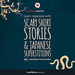 Learn Japanese with Scary Short Stories & Japanese Superstitions - Compilation