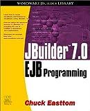 Jbuilder 7.0 Ejb Programming (Wordware JBuilder Library)