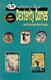 Dexterity Games and Other Hand-Held Puzzles, Collector's Digest, 0895380293