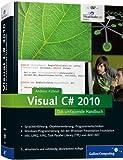 Visual C# 2010: Das umfassende Handbuch (Galileo Computing)