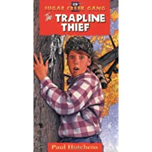 The Trapline Thief