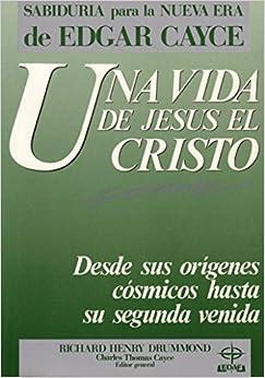 Books Religion and Spirituality UNA VIDA DE JESUS EL CRISTO ORIGENES COSMICOS HASTA SU SEGUNDA VU ELTA Read more