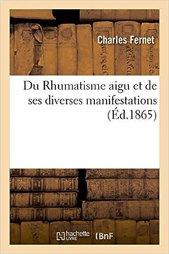 Lire un Du Rhumatisme aigu et de ses diverses manifestations pdf