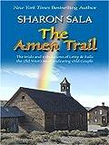 The Amen Trail