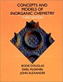 Concepts and Models of Inorganic Chemistry, Alexander, John and Douglas, Bodie E., 0471629782