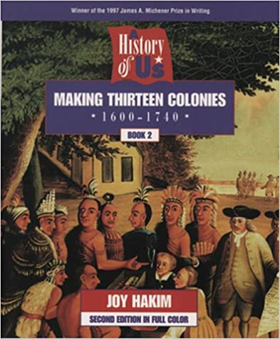 A History Of Us Book 2 Making Thirteen Colonies 1600 1740 Joy