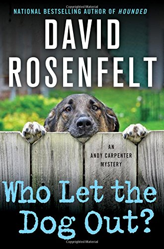 Who Let the Dog Out (An Andy Carpenter Novel)