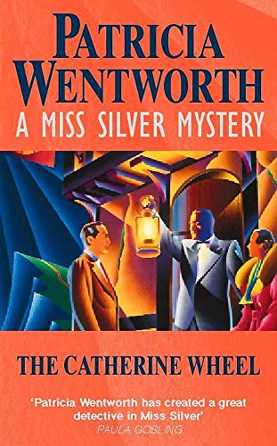 The Catherine-Wheel (Miss Silver Series)