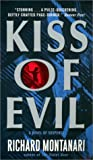 Kiss of Evil, Richard Montanari, 0380795345