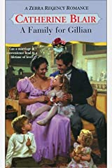 A Family For Gillian (Zebra Regency Romance) Mass Market Paperback