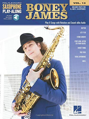 - Boney James: Saxophone Play-Along Volume 13 (Hal Leonard Saxophone Play-along)