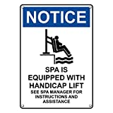 Weatherproof Plastic Vertical OSHA NOTICE Spa Is Equipped With Sign with English Text and Symbol