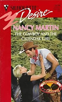 Cowboy And The Calendar Girl (Opposites Attract) (Desire , No 1139) 0373761392 Book Cover