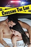 Crossing the Line (The Daniels Brothers Series Book 3)