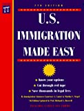 U.S. Immigration Made Easy, 7th Ed