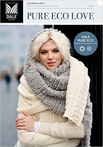 Dale Garn Pure Eco Love Book 322 Contains 17 New Norwegian Knitting