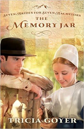 The Memory Jar (Seven Brides for Seven Bachelors Book 1)
