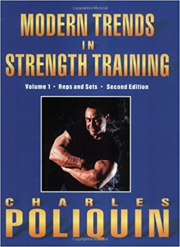 Modern Trends in Strength Training: Volume 1, Sets and Reps