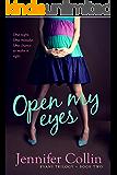 Open My Eyes (Evans Trilogy Book 2)