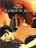 Saga anglaise : Le choix de Julia