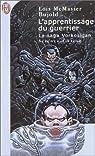 La saga Vorkosigan, tome 4 : L'apprentissage du guerrier par McMaster Bujold