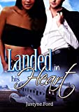 Landed in his Heart: BWWM Interracial Romance