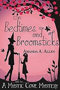 Bedtimes And Broomsticks by Amanda A. Allen ebook deal
