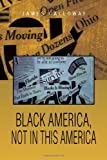 Black America, Not in This Americ, James Calloway, 146286855X