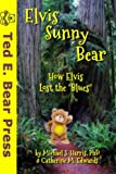 Elvis Sunny Bear, Michael J. Harris and Catherine M. Edwards, 1492997226