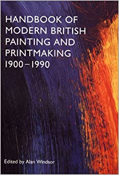 Book Handbook of Modern British Painting and Printmaking 1900-1990