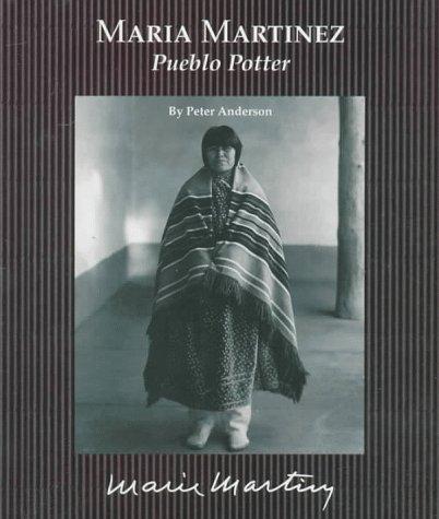 Maria Martinez: Pueblo Potter (Picture-Story Biographies)
