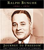 img - for Ralph Bunche (Journey to Freedom) book / textbook / text book