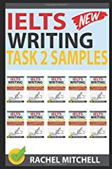 Ielts Writing Task 2 Samples: Ielts Writing Task 2 Samples: Over 450 High-Quality Model Essays for Your Reference to Gain a High Band Score 8.0+ In 1 Week Paperback