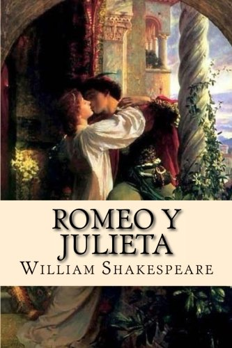 Romeo y Julieta (Spanish) Edition Tapa blanda – 8 mar 2018 William Shakespeare 1986283763 Drama/Ancient & Classical