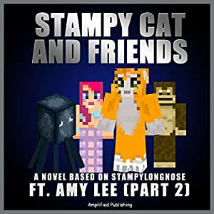 Stampy Cat and Friends, Part 2 Audiobook